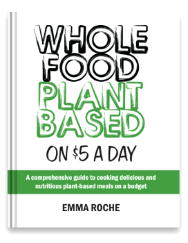 New published edition of Whole Food Plant Based on $5 a Day